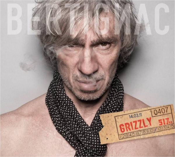 """14/03/2011 : La pochette de l'album """"Grizzly (ça c'est vraiment moi)"""""""