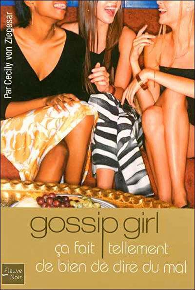 Chronique : Gossip Girl tome 1 - Cecily vin Ziegesar