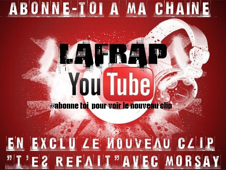 CHAINE YOU TUBE LAFRAP