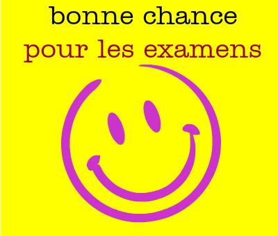 Bonne Chance Et Courage à Tous Les étudiants En Examens