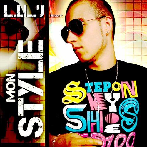 MON STYLE / TOUJOURS LA POUR MOI ( extrait du street album MON STYLE dispo le 14/05 ) (2009)