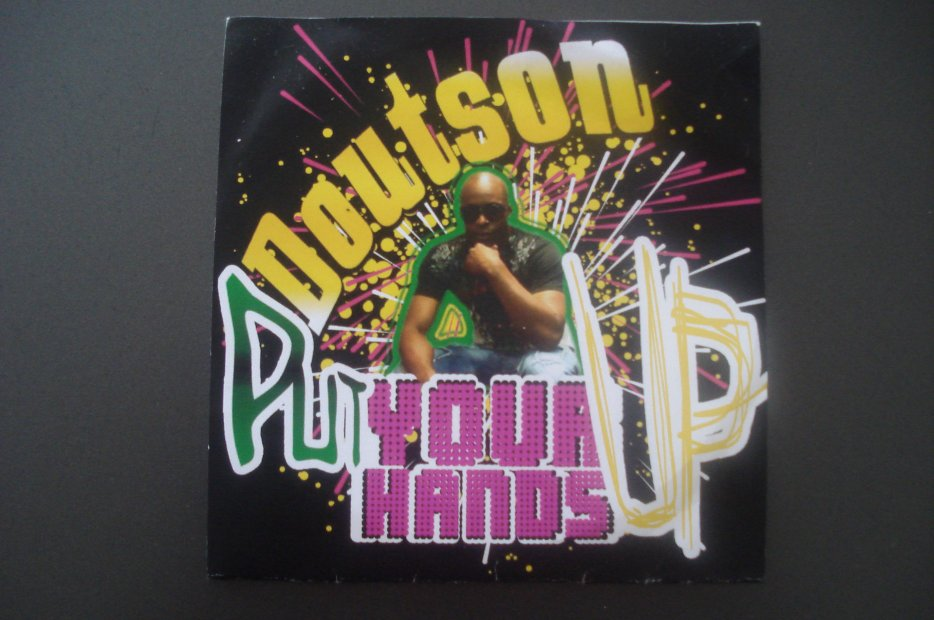 Single DOUTSON  / DOUTSON feat LJ - PUT YOUR HANDS UP ( extrait ) (2010)