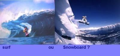 Surf ou Snow?