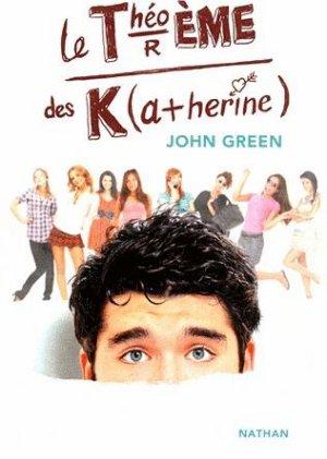 """Le Théorème des Katherines"" John Green"