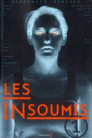 "Trilogie : ""Les Insoumis"" Alexandra Bracken"