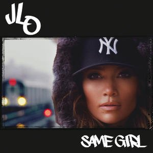 Single / Same Girl _ Jlo (2014)