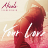Nicole Scherzinger - Your Love (2014)
