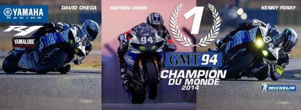24H DU MANS MOTO : YAMAHA CHAMPION DU MONDE AVEC LE GMT94