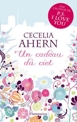 Un cadeau du ciel - Cecelia Ahern