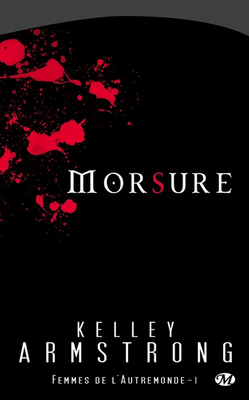 Morsure T1 - Kelley Armstrong