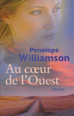 Au coeur de l'Ouest - Penelope Williamson