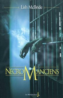 Nécromanciens - Lish McBride