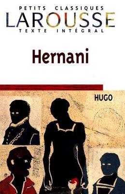 Hernani - Victor Hugo
