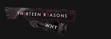 [ 13 reasons why ] [Une serie pour ado est bien plus ... ]