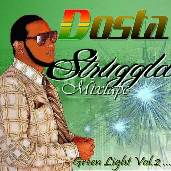 Dosta -_- STRUGGLA 2011 Mixtape -