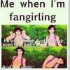 Moi quand je fangirl xD