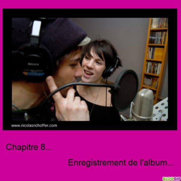 Chapitre 8...               L'enregistrement de l'album...