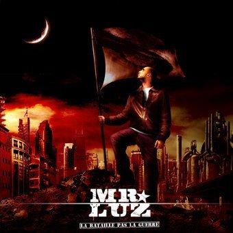 La bataille pas la guerre / Mr Luz - On refait pas le monde 2011 (2011)