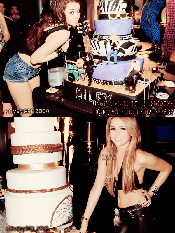 _Quand Miley fête son anniversaire, ca donne ceci. Un truc quasi identique à seulement 1 an d'écart. Tenue assez provocante, une pose PRESQUE pareille à côté d'un gâteau à la même forme. Bref, une touche de 2009 ajouté à une dose de 2010.