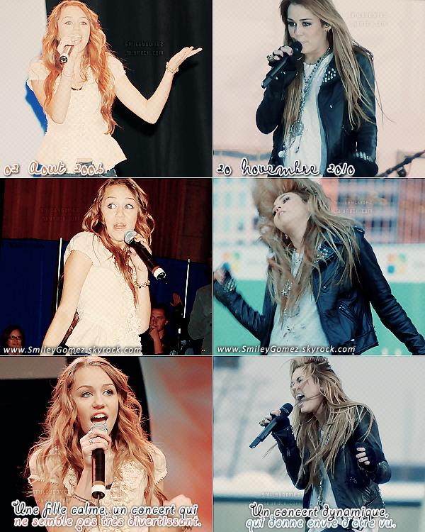_Observons donc l'évolution de Miley en concert, durant les années 2oo6 & 2o1o. Vos avis? Personnellement, je préfère les performances de Miley sur scène, depuis qu'elle se déchaîne. Au top !