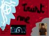 Trust me tome 1 ; l'amour ton cauchemard