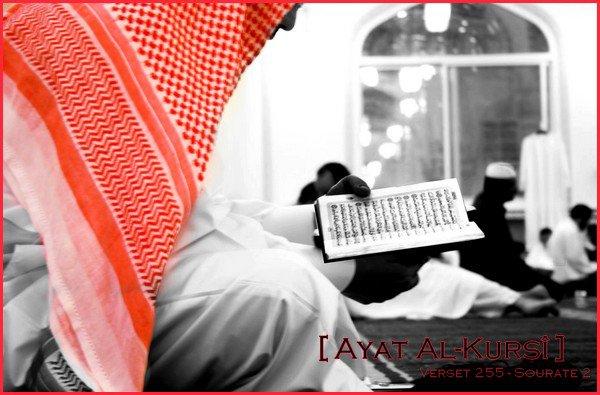 Ayat Al Kursî - Le verset le plus important du Qu'ran « Dans la sourate « La Vache », il y a un verset [ Âyat al-Kursî ] qui est le Chef des Versets du Coran, il n'est pas récité dans une maison sans que le sheytan ne la quitte. »