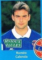 Roméo Calenda, coupe de la ligue 1994/1995 (porté contre Nimes le 29/11/1994, 1er tour)