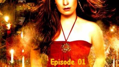 Episode 01: Une Nouvelle vie...De Nouveaux démons