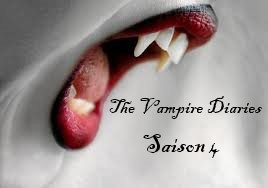 "ATTENTION !!!  la Saison 4 de ""The Vampire Diaries"" ^^"