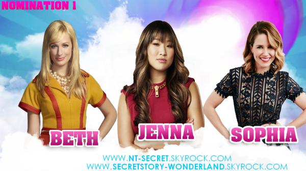 Nomination N°1 : Beth / Jenna / Sophia