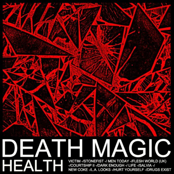 DEATH MAGIC / STONEFIST // HEALTH (2015)