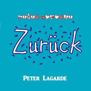 Maxi Single - Zurück  Peter Lagarde