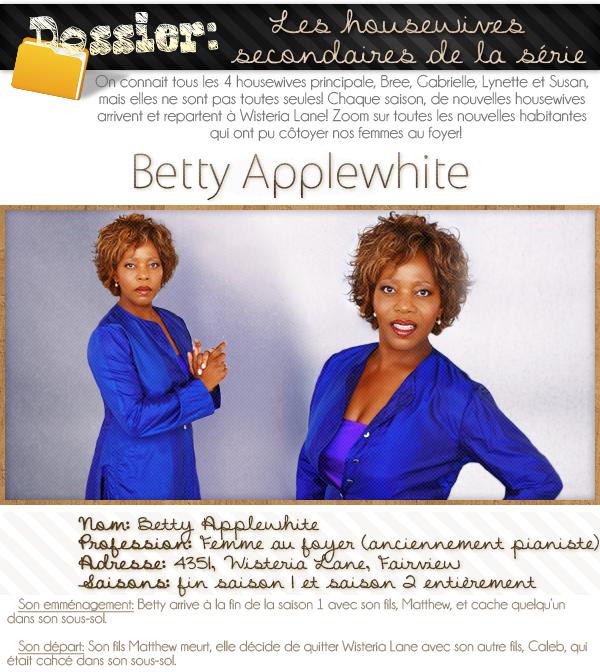 dossier sur les housewives secondaires; Betty Applewhite.