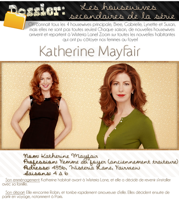 dossier sur les housewives secondaires; Katherine Mayfair.