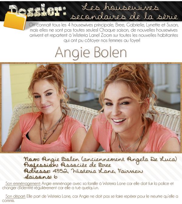 dossier sur les housewives secondaires; Angie Bolen.