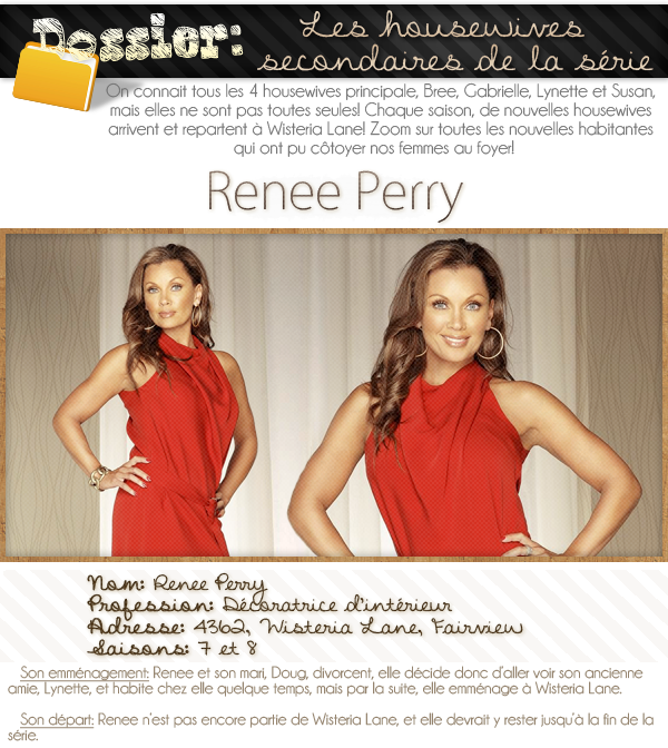 dossier sur les housewives secondaires; Renee Perry.