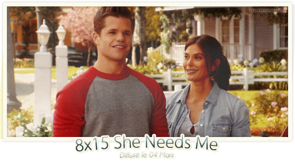 "8x15 - ""She Needs Me""; Review"