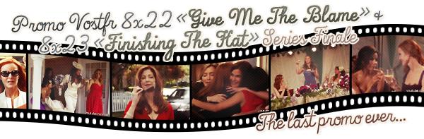 Synopsis et promo des deux derniers épisodes et vidéo des meilleurs moments de nos housewives.
