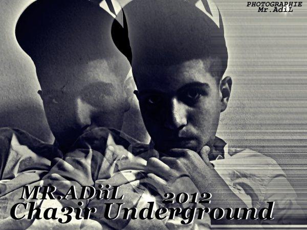 MR.ADiL - Cha3ir Underground 2012