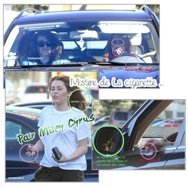 ₪ Sur le net on peux voir des photos de  Miley Cyrus  avec une cigarette a la main. Mon avis ? Ce n'es pas elle car comme vous pouvez voir des similitudes mais aussi des différences. Et puis Mil avait juré de ne jamais touché à sa enfin pour moi ce n'est pas elle vos avis ? (: