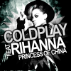Coldplay & Rihanna - Princess Of China
