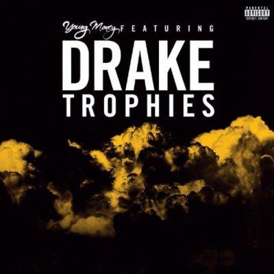 Trophies de Young Money feat. Drake sur Skyrock