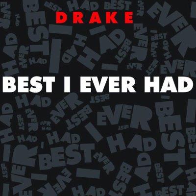 Best i ever had  de Drake  sur Skyrock