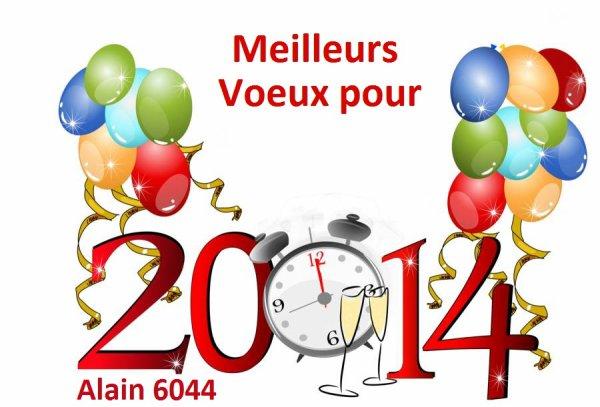 Je vous souhaite une tres bonne année 2014...!