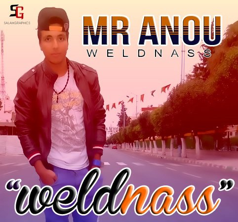 Mr Anou (Album : Weld Nass) soon...!