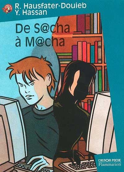 De Sacha à Macha - R. Hausfater-Douieb et Y. Hassan