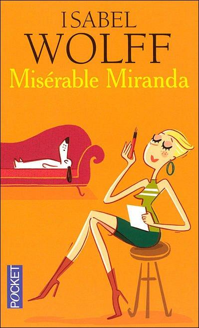 Misérable Miranda - Isabel Wolff