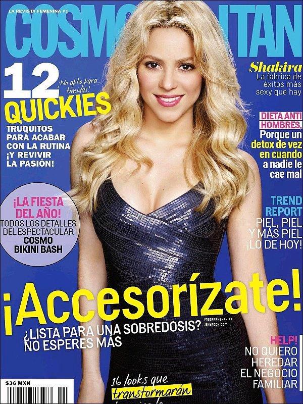 Octobre 2013, Shakira fait la couverture du magazine Cosmopolitan au Mexique J'aime beaucoup sa petite robe et ses cheveux légèrement ondulés, Mlle Mebarak était vraiment ravissante et naturelle en plus de ça :)
