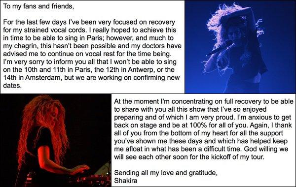 Mauvaise nouvelle ▬ Shakira se voit dans l'obligation d'annuler et de repousser sa tournée Européenne à 2018 à cause d'une hémorragie de la corde vocale.