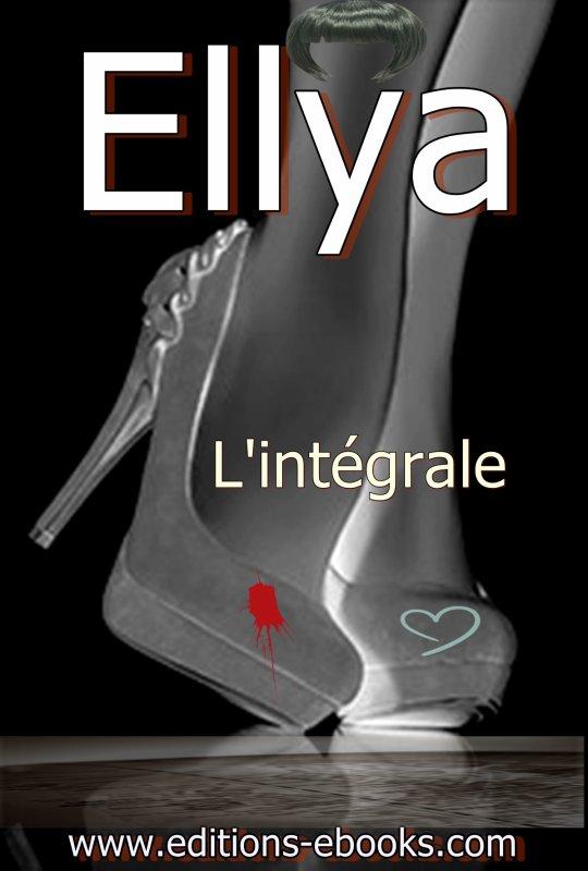 Ellya, la saga est terminée et sortie de l'intégrale